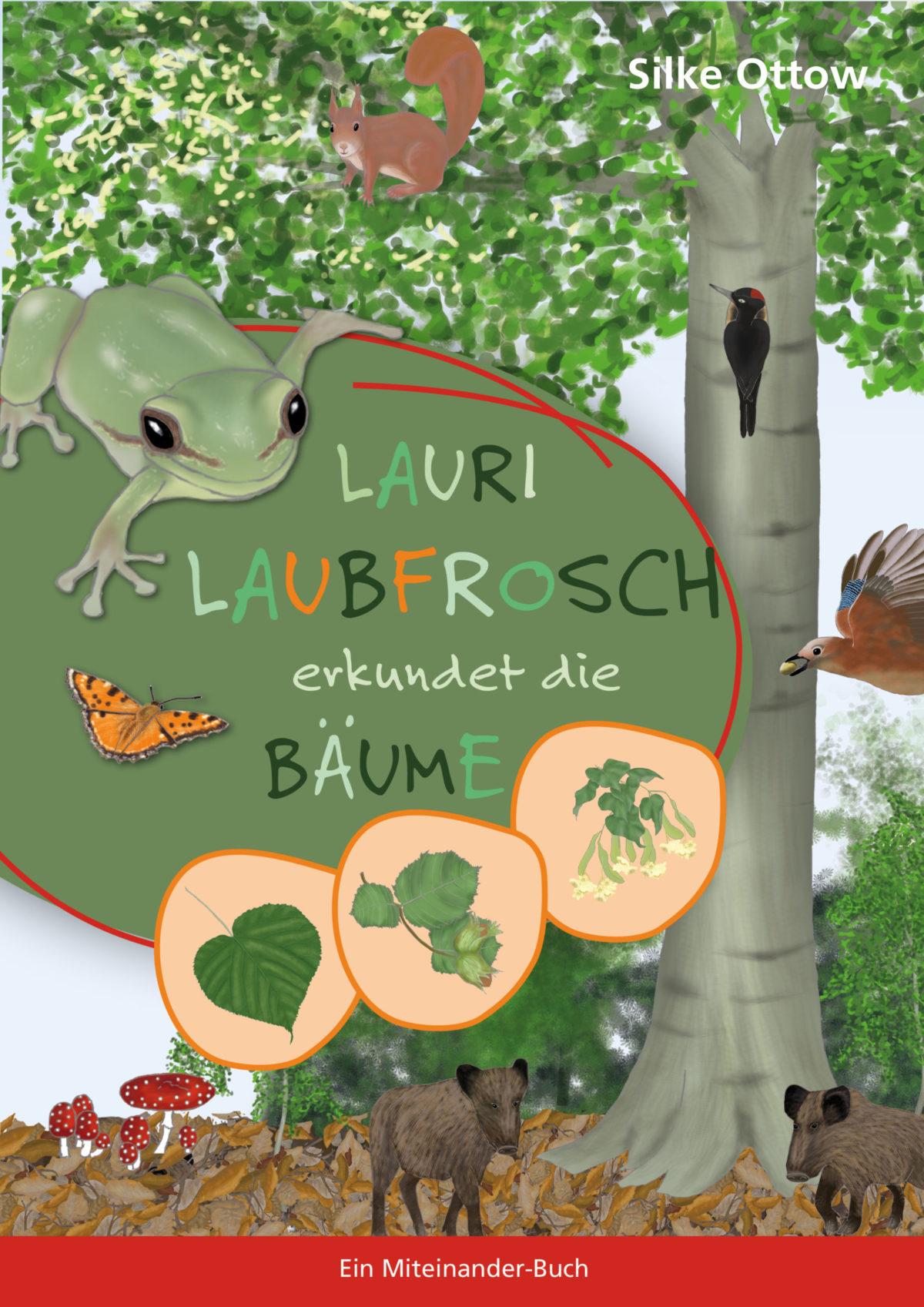 Lauri Laubfrosch erkundet die Bäume