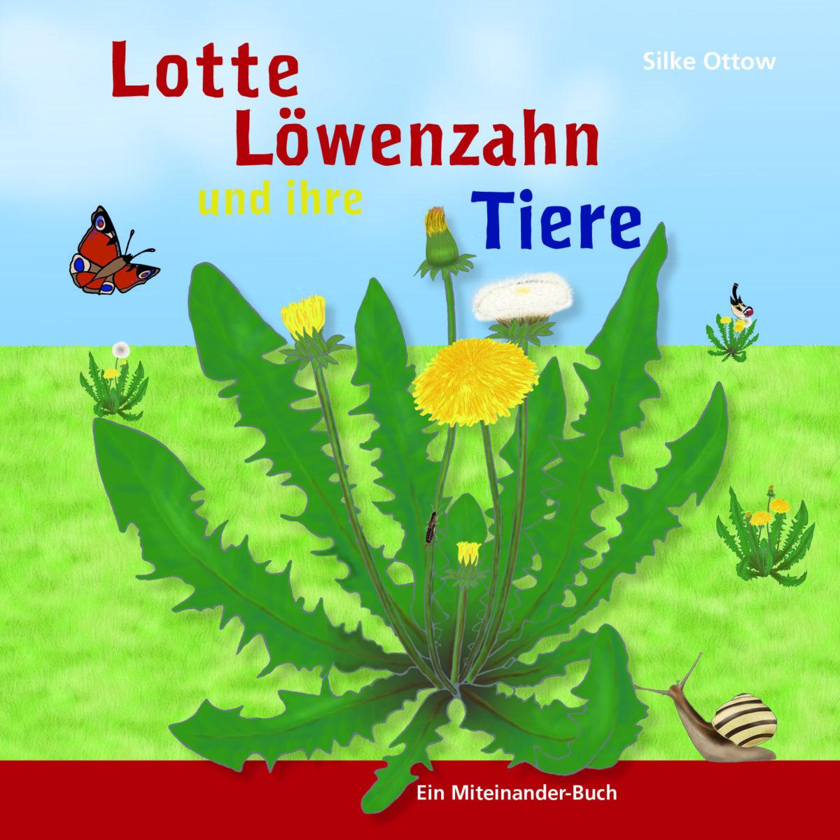 Lotte Löwenzahn und ihre Tiere